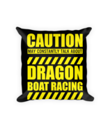 Dragon Boat Racing Gifts - Square Pillow Case w/ stuffing - $23.00