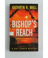 Bishop's Reach Kathryn R. Wall c2006 Signed Autographed Copy - $42.04