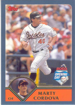 Marty Cordova ~ 2003 Topps Opening Day #9 ~ Orioles - $0.20