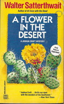 Vintage Paperback Book: A Flower in the Desert by Walter Satterthwait - $7.50