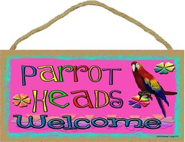 PARROT HEADS Welcome Tropical SIGN Beach Man Cave Parrotheads Luau Plaqu... - $12.86