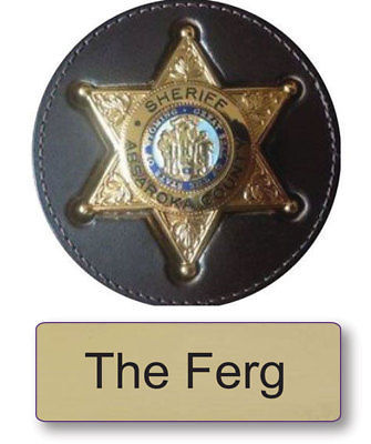 "THE FERG LONGMIRE NAME BADGE & SHERIFF 3"" BUTTON HALLOWEEN COSTUME PIN BACK"