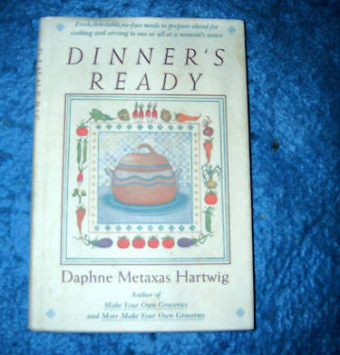 Dinners Ready Cookbook by Daphne Metaxas Hartwig