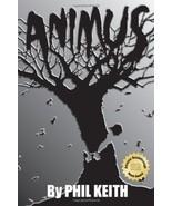 Animus [Unabridged] by Keith, Phil - Paperback - $29.99