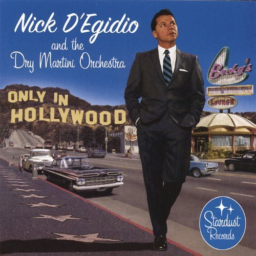Only in Hollywood [Audio CD] D'Egidio, Nick