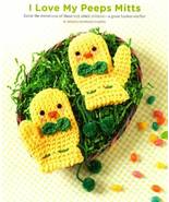 Y476 Crochet PATTERN ONLY Little Peeps Mittens Baby Easter Chick Pattern - $8.50