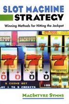 Slot Machine Strategy By McIntyre Symms - $3.25
