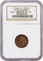 Mint Error: 1904 1c NGC MS65 BN (Struck 15% Off Center) Rare Mint Error - $814.80