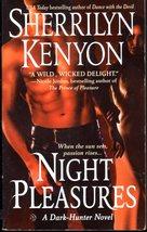 Night Pleasures By Sherrilyn Kenyon - $4.95