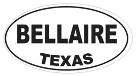 Bellaire Texas Oval Bumper Sticker or Helmet Sticker D3192 Euro Oval - $1.39+
