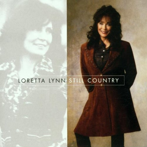 Still Country [Audio CD] Lynn, Loretta - AUTOGRAPHED  by Loretta Lynn