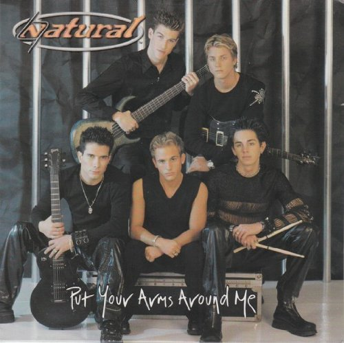 Put Your Arms Around Me [Single] [Audio CD] Natural (Artist)