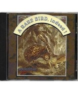 A Rare Bird, Indeed! [CD-ROM] by Written and Illustrated by Cynthia Bowles - $19.99
