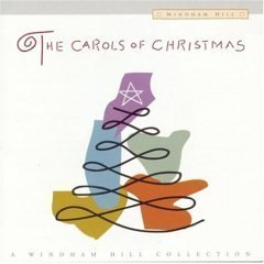 The Carols of Christmas - A Windham Hill Collection [Audio CD] George Winston