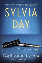 Captivated by You (Crossfire, Book 4) [Paperback] Day, Sylvia image 1