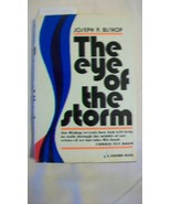 The Eye of the Storm by Joseph P. Bishop (1976, hard cover Book) - $7.43