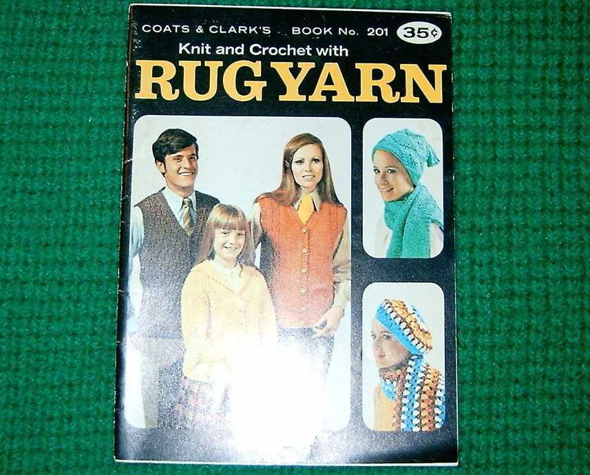 Coats & Clark's Book # 21, Knit & Crochet With Rug Yarn Bonanza