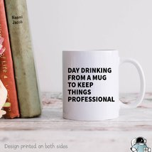 Coworker Mug, Coworker Gift, Office Mug, Day Drinking From A Mug, Drinki... - $14.99