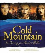 Cold Mountain by Brigitte Lacombe, Daniel Auiler 2003, Hardcover BOOK - $11.99