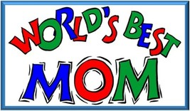 "Mother's Day Refrigerator Magnet ""World's Best Mom"" - $1.99+"