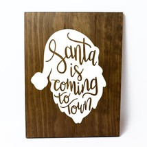 Santa is Coming to Town Solid Pine Wood Wall Plaque Sign Home Decor - $34.16