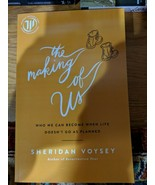 2019 ARC The Making of Us: Who We Can Become When Life Doesn't Sheridan... - $12.19