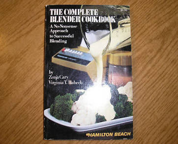 Hamilton Beach, The Complete Blender Cookbook 1978