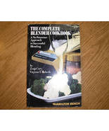 Hamilton Beach, The Complete Blender Cookbook 1978 - $3.00