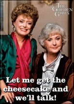 The Golden Girls Blanche & Dorothy Get The Cheesecake Photo Refrigerator... - $3.99