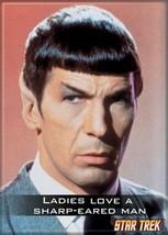 Star Trek The Original Series Ladies Love a Sharp Eared Man Magnet, NEW UNUSED - $3.99