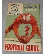 Cities Service 1953 Grantland Rice's Football Guide Schedules - $18.00
