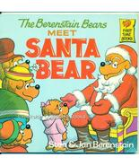 The Berenstain Bears Meet Santa Bear 1984 - $6.99