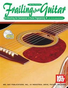 Frailing The Guitar/Learn To Clawhammer On Guitar/Banjitar/6 String Banjo