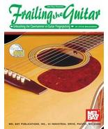 Frailing The Guitar/Learn To Clawhammer On Guitar/Banjitar/6 String Banjo  - $15.95