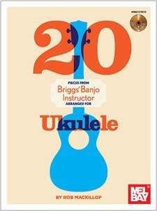 20 Pieces From Briggs Banjo Instructor for Ukulele/Book w/CD Set