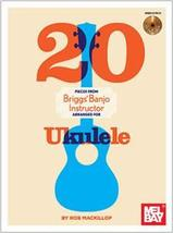 20 Pieces From Briggs Banjo Instructor for Ukulele/Book w/CD Set - $15.99