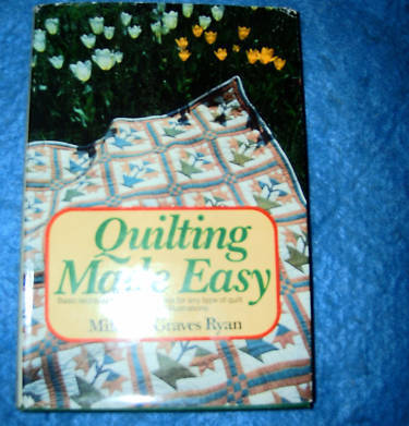 Quilting Made Easy by Mildred Graves Ryan
