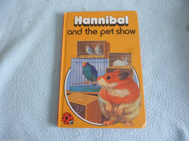 Vintage 1978 Lady Bird Book Hannibal And The Pet Show series 497 - $8.24
