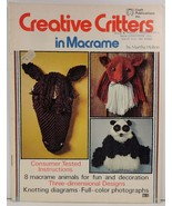 Creative Critters in Macrame by Martha Holton - $4.50