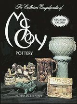 Collector's Encyclopedia of McCoy Pottery Huxford, Sharon and Huxford, Bob - $4.89