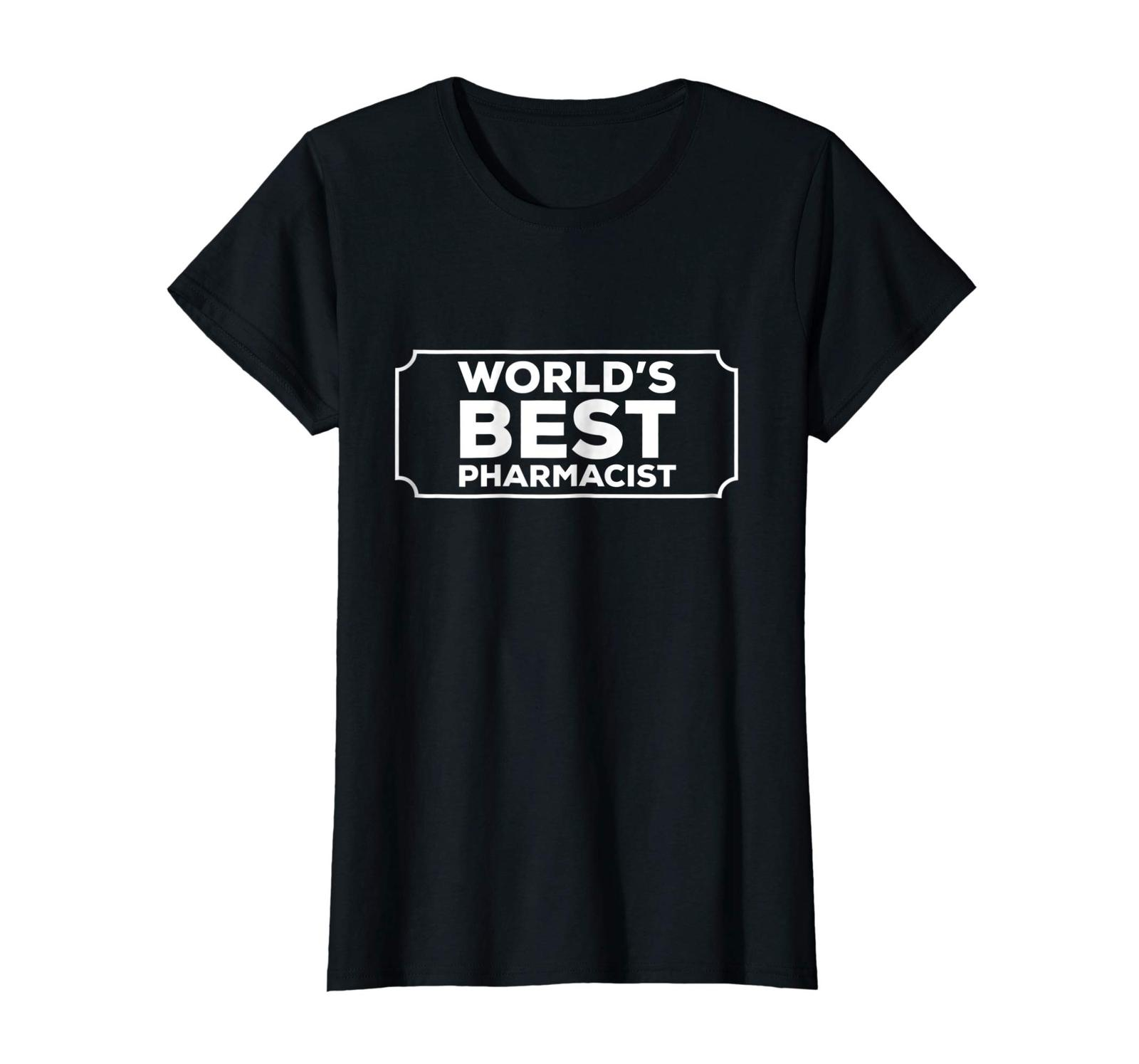 Funny Tee - World's Best Pharmacist Gift T-shirt Wowen