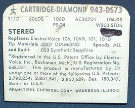 Zenith 142-108 NEEDLE CARTRIDGE Electro-Voice EV106D EV 101 101D 943-DS73 image 4