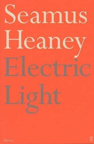 Electric Light Heaney, Seamus