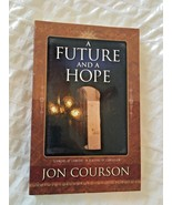 A FUTURE AND A HOPE  Book By Jon Courson  - $2.96