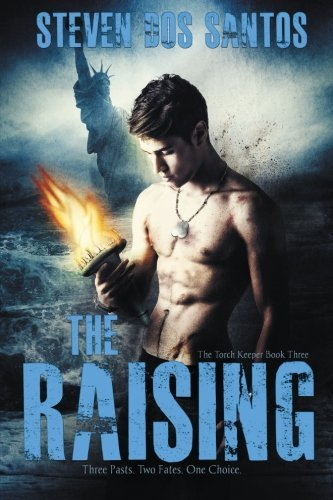 Primary image for The Raising: The Torch Keeper Book Three [Paperback] dos Santos, Steven