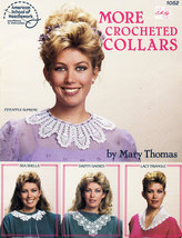 CROCHET MORE CROCHETED COLLARS BY MARY THOMAS AM. SCHOOL 105 - $4.50