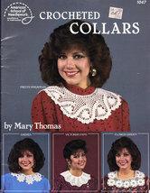CROCHET CROCHETED COLLARS BY MARY THOMAS AM. SCHOOL 105 - $4.50