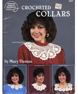 CROCHET CROCHETED COLLARS BY MARY THOMAS AM. SCHOOL 105 - $4.50