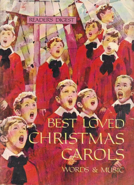 Best Loved Christmas Carols, Words and Music by Reader's Dig
