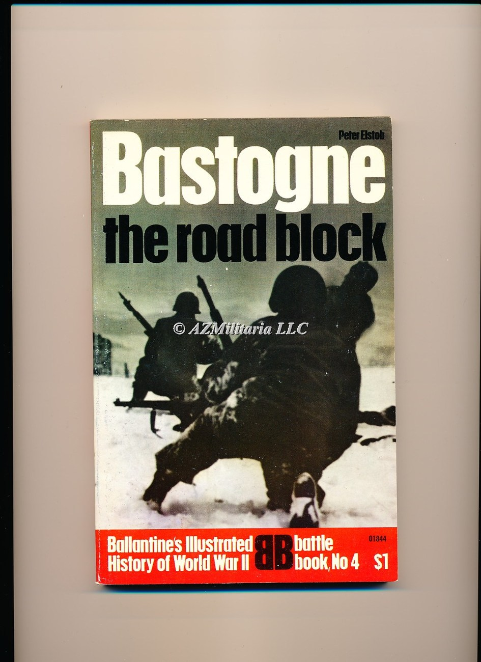 Bastogne:The Road Block (Battle Book No 4)